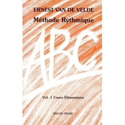 Van de Velde Ernest : ABC Méthode Rythmique Vol.1
