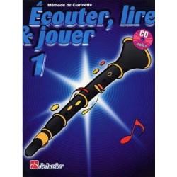 Ecouter, Lire, Jouer, Volume 1, Méthode de Clarinette