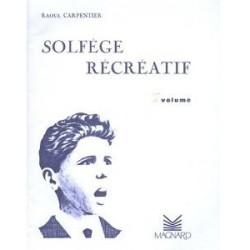 Raoul Carpentier : Solfège Récréatif Vol 2