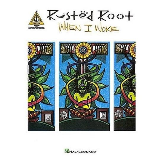 Rusted Root : When I Woke Guitare Tab