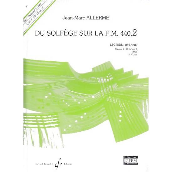 Jean-Marc Allerme : Du Solfège Sur La F.M. 440.2 - Lecture-Rythme