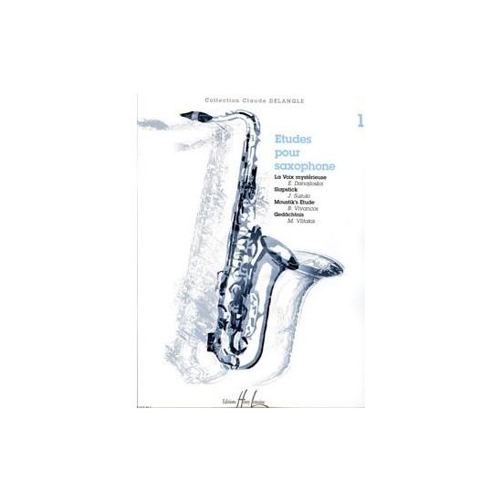 Delangle Claude : Etudes pour Saxophone Vol.1