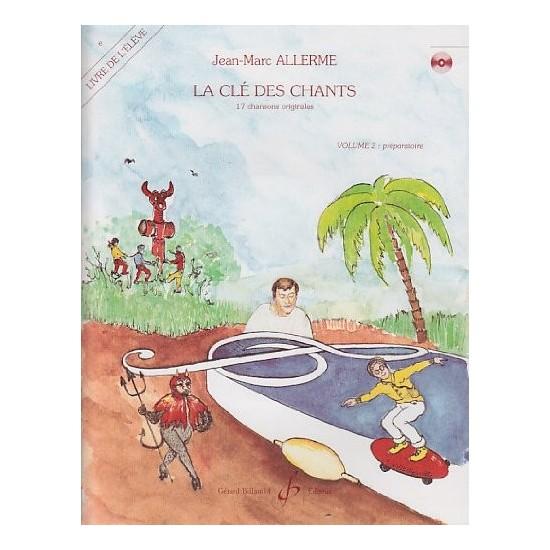 Jean-Marc Allerme : La Clé des Chants, Volume 2