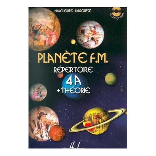 Labrousse Marguerite : Planète FM Vol.4A Répertoire et Théorie
