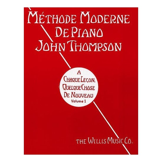 John Thompson : Méthode Moderne de Piano Vol1