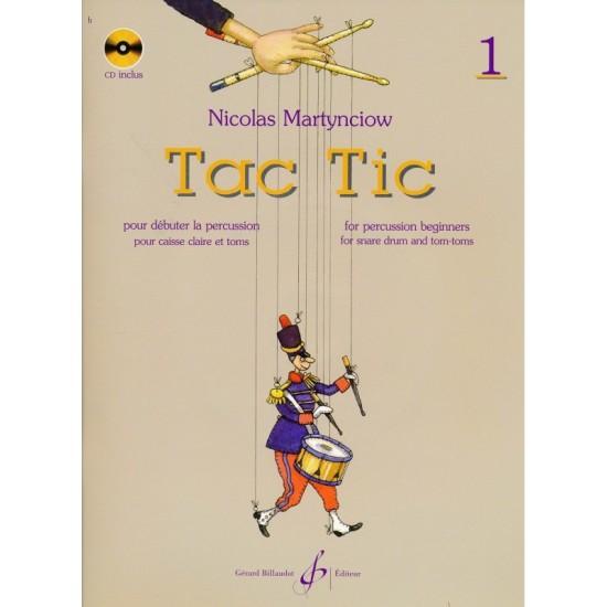 Nicolas Martynciow : Tac Tic Volume 1 avec CD