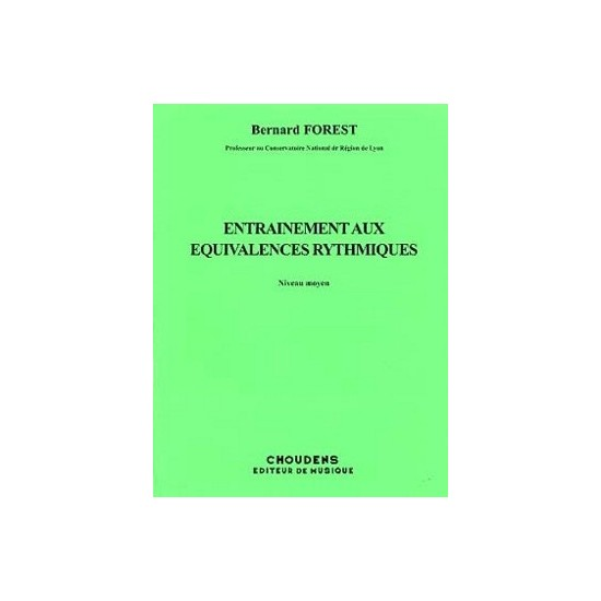 Bernard Forest : Entraînement aux Equivalences Rythmiques
