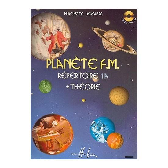 Labrousse Marguerite : Planète F.M. Vol.1A - Répertoire et Théorie