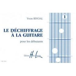 Yvon Rivoal : Déchiffrage à La Guitare Vol.1