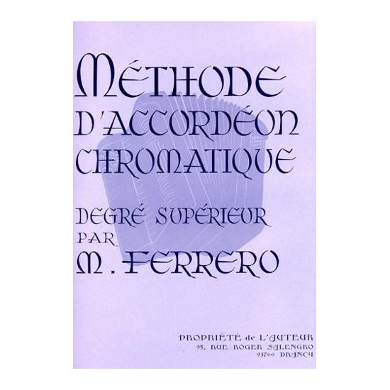 Médard Ferrero : Méthode D'accordéon Chromatique Degré Supérieur