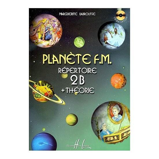 Labrousse Marguerite : Planète F.M. Vol.2B - Répertoire et Théorie