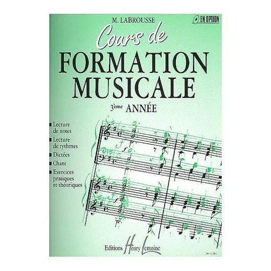 Labrousse Marguerite : Cours de Formation Musicale Vol.3