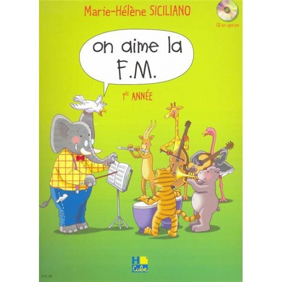 Siciliano Marie-Hélène : On aime la F.M. Vol.1