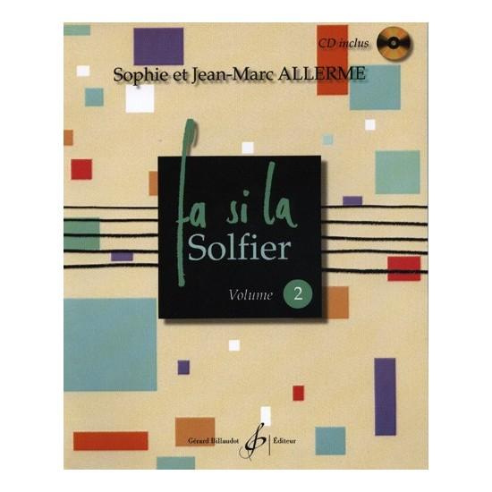Jean-Marc Allerme : FA SI LA SOLFIER Volume 2