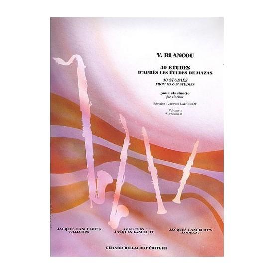 V. Blancou : 40 Etudes D'Après Mazas Volume 2