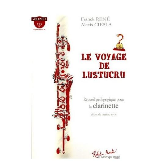 Alexis Ciesla, Franck René : Le Voyage de Lustucru