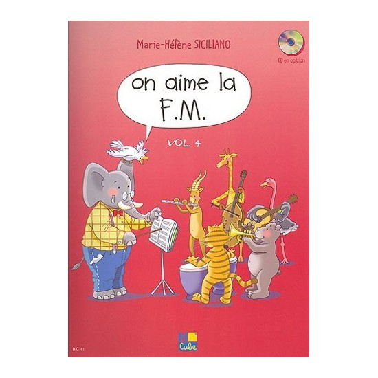 Siciliano Marie-Hélène : On aime la F.M. Vol.4