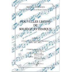 Marie-Jeanne Bourdeaux : Nouvelles Leçons de Solfège Rythmique Cahier 1