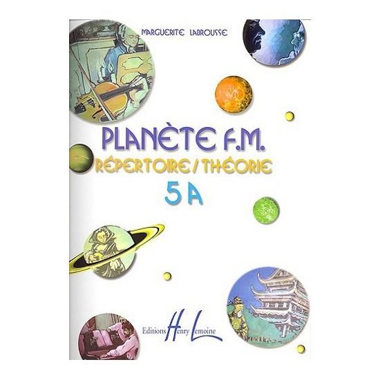 Labrousse Marguerite : Planète F.M. Vol.5A - Répertoire et Théorie