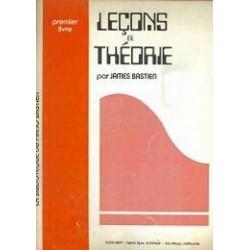 James Bastien : Leçons de Théorie Premier Livre