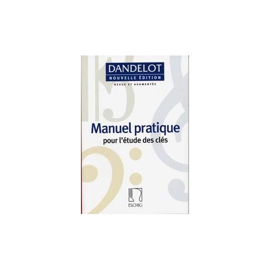 Dandelot : Manuel Pratique, Nouvelle Edition