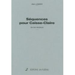Alain Londeix : Séquences Pour Caisse-Claire En 10 Niveaux