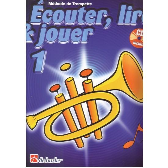 Ecouter, Lire, Jouer, Volume 1, Méthode de Trompette