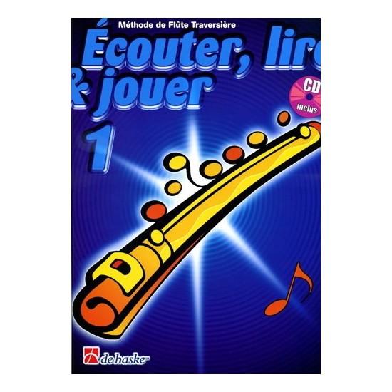 Ecouter, Lire, Jouer, Volume 1, Méthode de Flûte Traversière