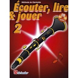 Ecouter, Lire, Jouer, Volume 2, Méthode de Clarinette