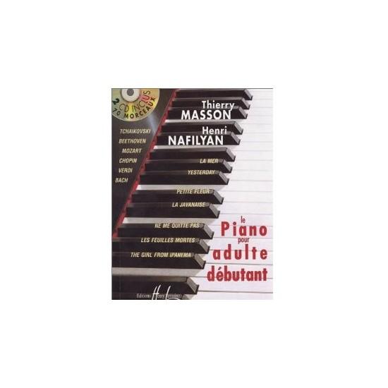 Masson Thierry, Nafilyan Henri : Piano Pour Adulte Débutant Avec 2 CD