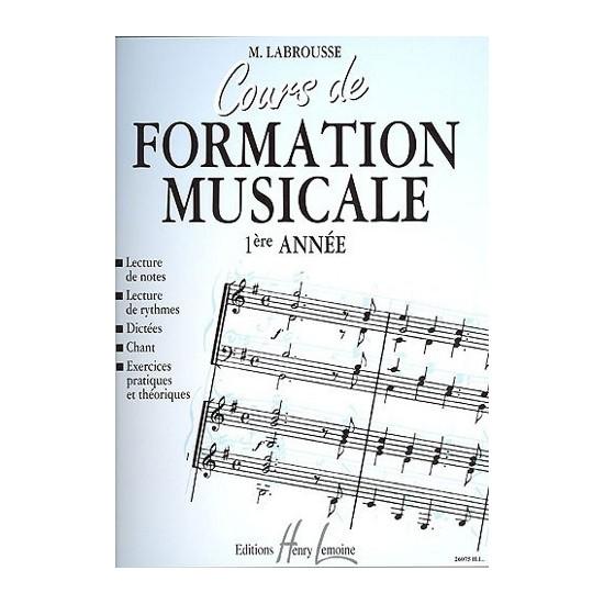 Labrousse Marguerite : Cours de Formation Musicale Vol.1