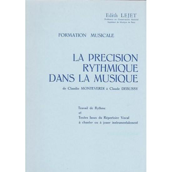 Edith Lejet : La Précision Rythmique dans la Musique Préparatoire à Elementaire