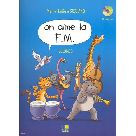 Siciliano Marie-Hélène : On aime la F.M. Vol.5