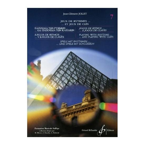 Jean-Clément Jollet : Jeux de Rythmes et Jeux de Clés Volume 7