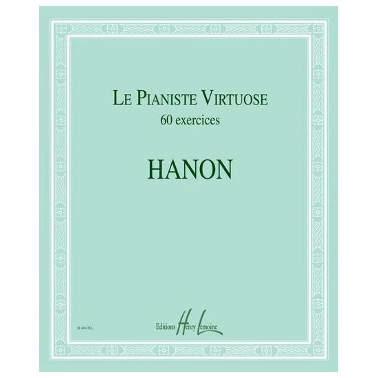 Hanon, Charles-Louis : Le Pianiste Virtuose