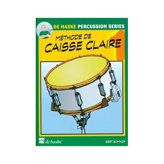 Bomhof Gert : Méthode de Caisse Claire Volume 1
