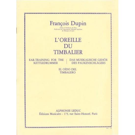 François Dupin : L'Oreille du Timbalier