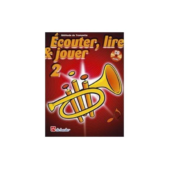 Ecouter, Lire, Jouer, Volume 2, Méthode de Trompette