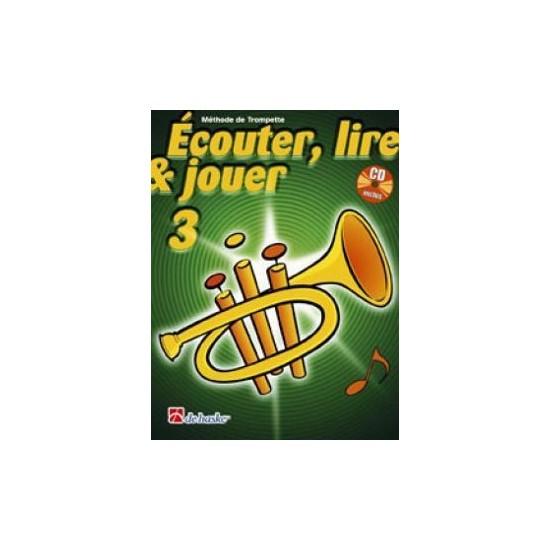 Ecouter, Lire, Jouer, Volume 3, Méthode de Trompette