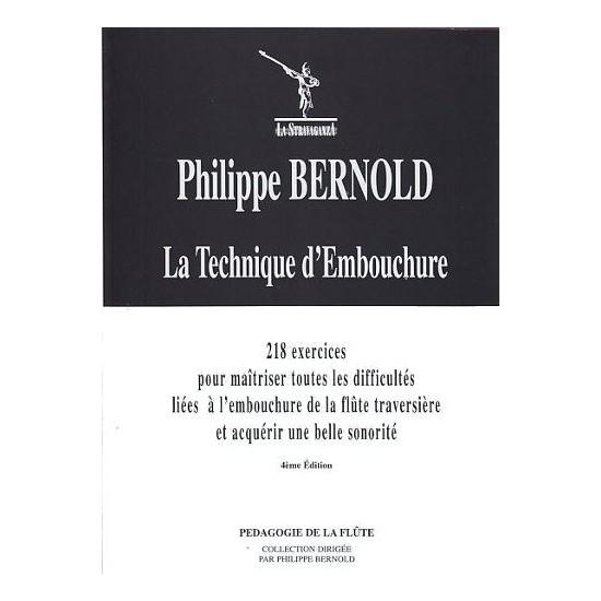Bernold Philippe : La Technique d'Embouchure