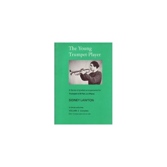 Sindey Lawton : The Young Trumpet-Player Volume 2