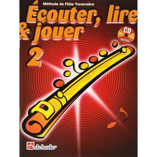 Ecouter, Lire, Jouer, Volume 2, Méthode de Flûte Traversière