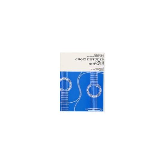 Fernando Fernández-Lavie : Choix d'Etudes Pour Guitare Vol 1