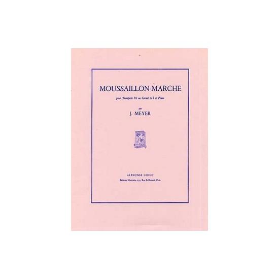 J. Meyer : Moussaillon-Marche Pour Trompette Ut