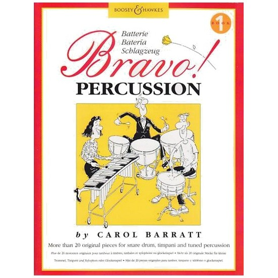 Carol Barratt : Bravo Percussion Livre 1