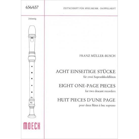 Franz Müller-Busch : Huit Pièces d'Une Page