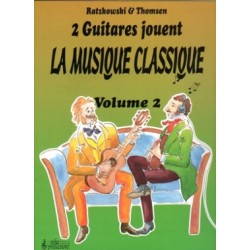 Ratzkowski et Thomsen : 2 Guitares Jouent La Musique Classique Volume 2