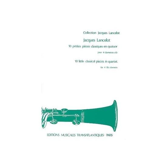 Jacques Lancelot : 10 Petites Pièces Classiques En Quatuor