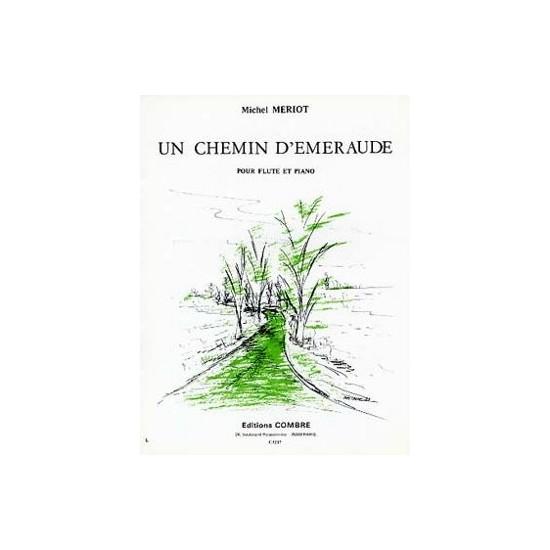 Mériot Michel : Un Chemin D'émeraude