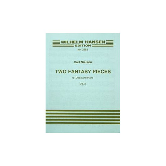 Carl Nielsen : Two Fantasy Pieces
